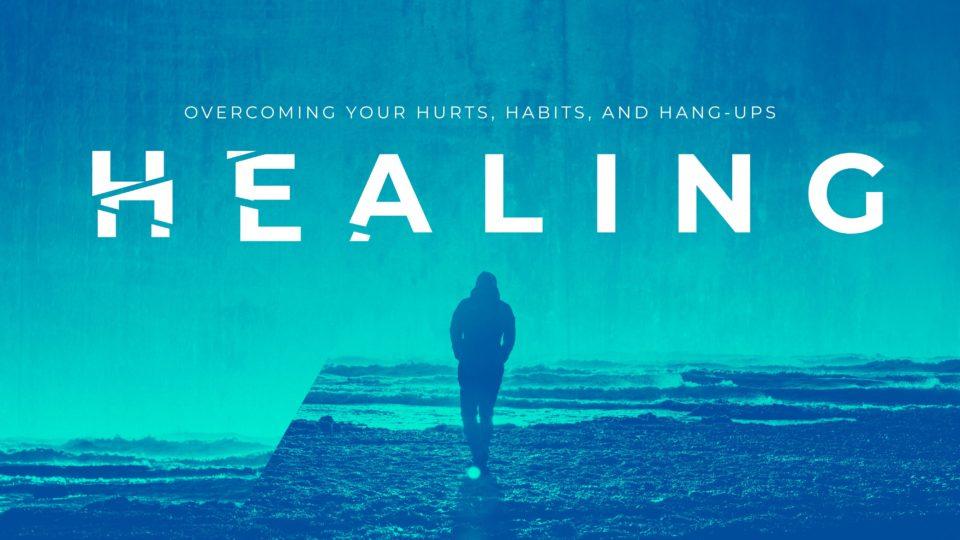 Healing Sermon Series