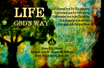 Life: God's Way [Weekend Teaching Series]