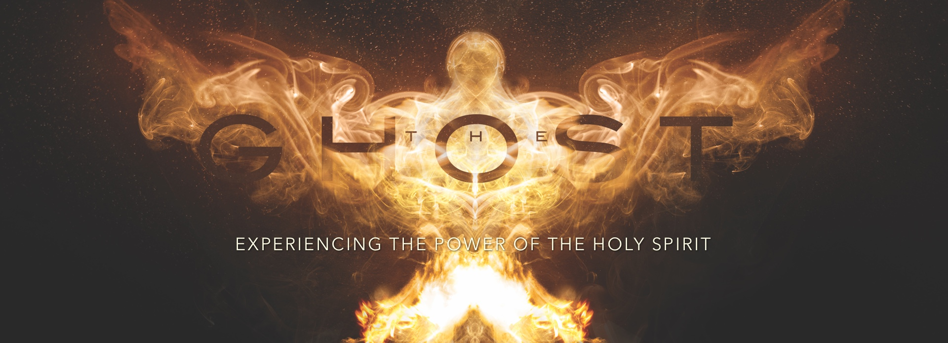 The Ghost: Experiencing the Power of the Holy Spirit