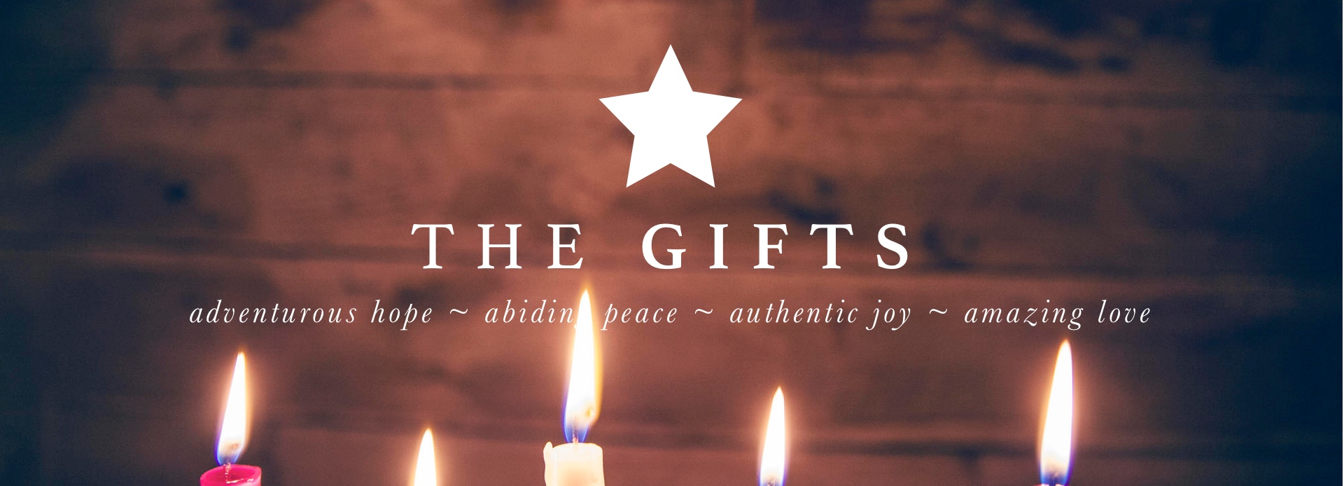 The Gifts - An Advent Sermon Series