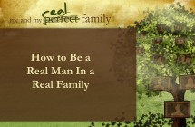 A Real Man In a Real Family